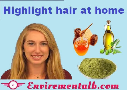 highlight hair naturally at home