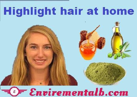 highlight hair naturally at home